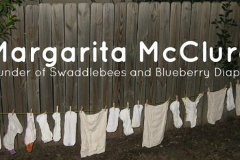An interview with Margarita McClure of Swaddlebees and Blueberry diapers. @UntrainedHW