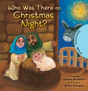 """Review of """"Who Was There on Christmas Night?"""" by Laurie Lazzaro Knowlton"""