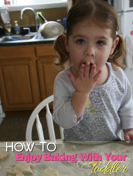 How to Enjoy Baking with Your Toddler or Preschooler