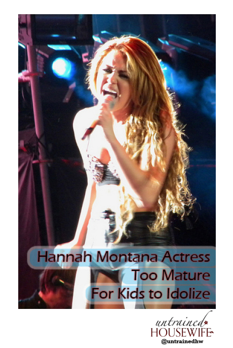 When Kid Idols Like Hannah Montana are too Mature for our Tots