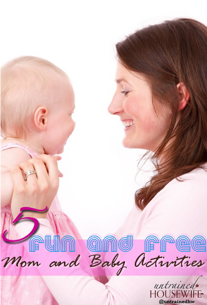 5 Mom and Baby Activities