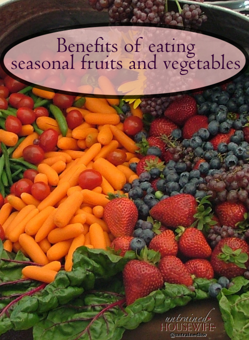Benefits of eating seasonal fruits and vegetables