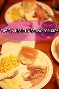 Tips on Healthy Eating for Kids – How to Encourage Picky and Fussy Eaters