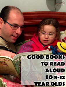 Good Books to Read Aloud to 8-12 Year Olds