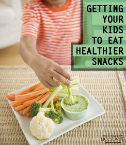 Getting Your Kids to Eat Healthier Snacks