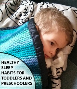 Establish Healthy Sleep Habits for Toddlers and Preschoolers