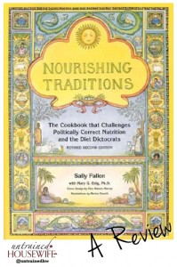 A Review of Nourishing Traditions