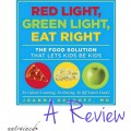 Red Light Green Light, Eat Right Review