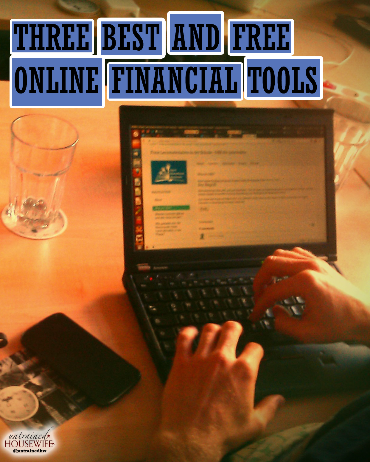 Three Best and Free Online Financial Tools