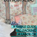 A Simple Guide to Packing a Labor or Maternity Bag
