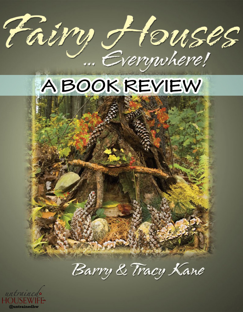 Fairy Houses…Everywhere Book Review