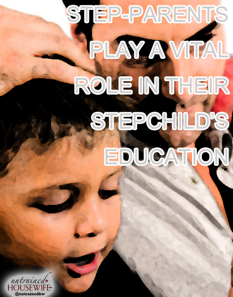 Step-Parents Play a Vital Role in Their Stepchild's Education