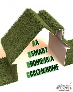 A Smart Home is a Green Home… and Vice Versa