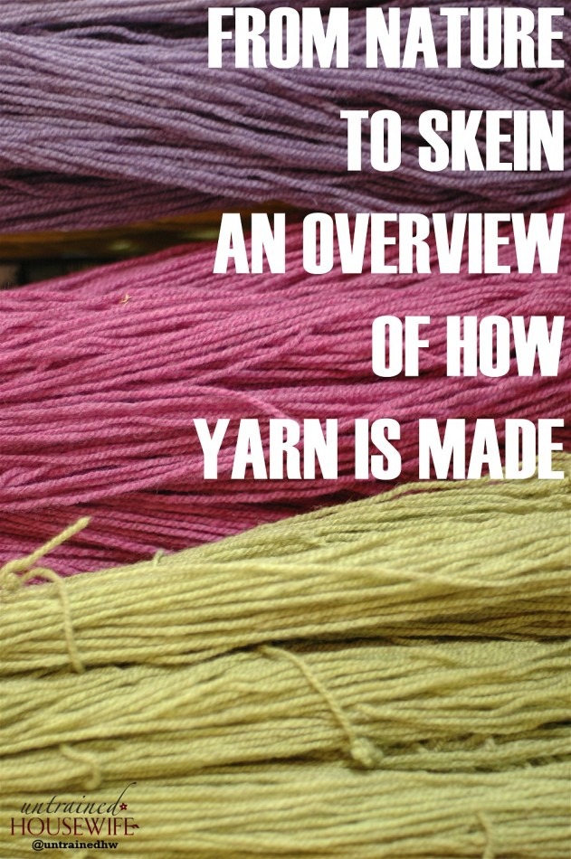 An Overview of How Yarn is Made