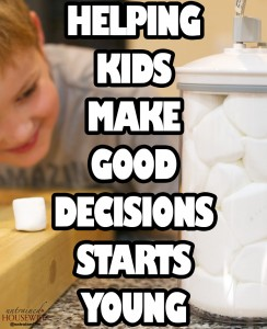 Helping Kids Make Good Decisions Starts Young