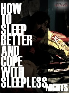 How to Sleep Better and Cope with Sleepless Nights