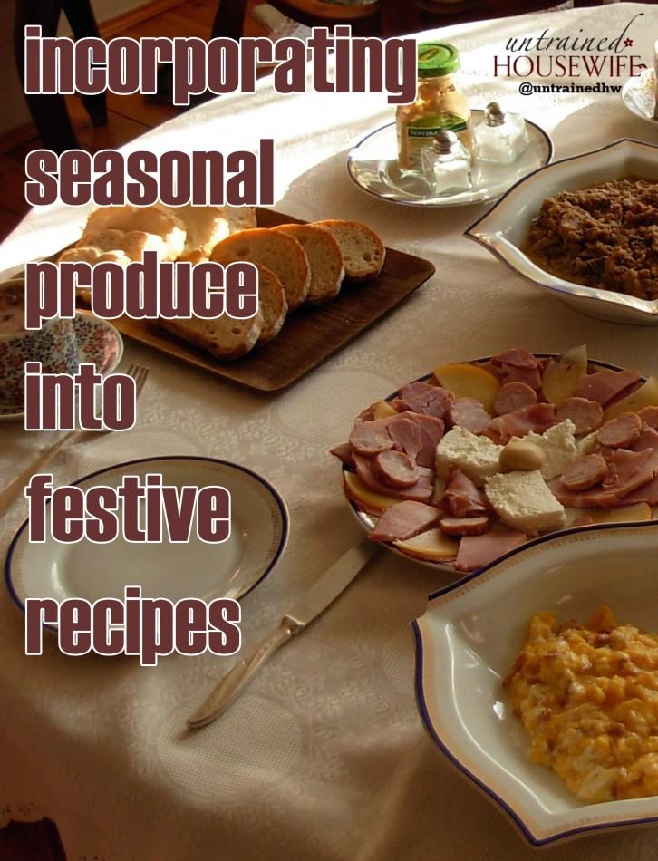 Incorporating Seasonal Produce Into Festive Recipes
