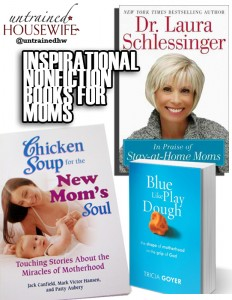 Three Inspirational Nonfiction Books for Moms