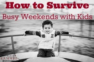 Weekends aren't always peaceful when you have kids. Here's how we survive. @UntrainedHW