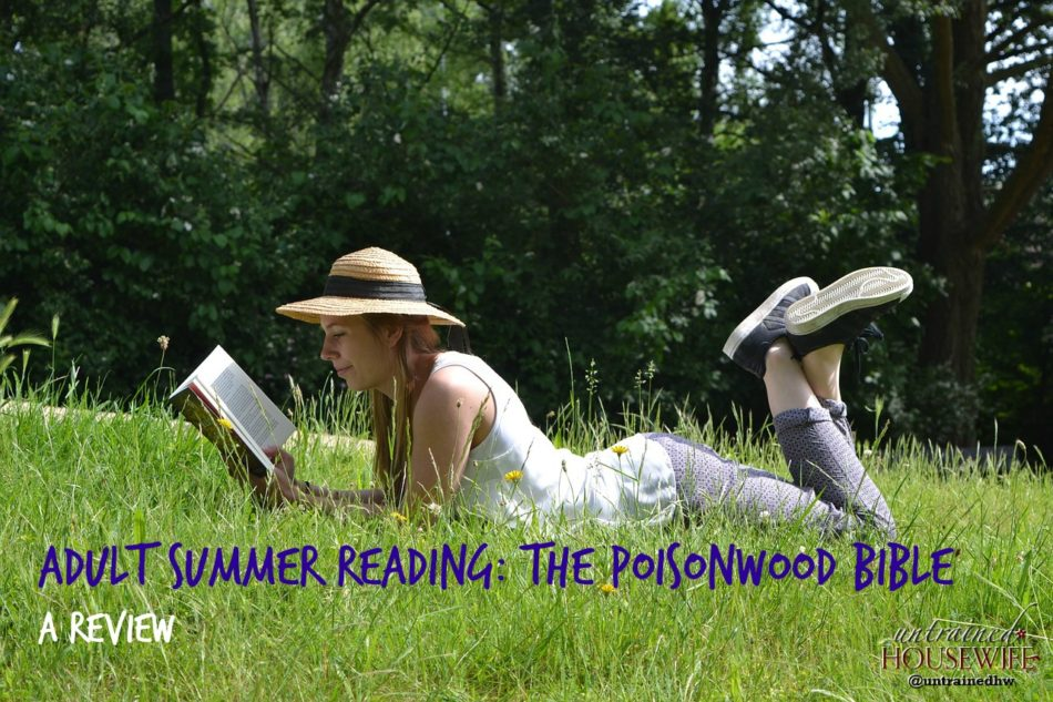 Adult Summer Reading: The Poisonwood Bible – a Review