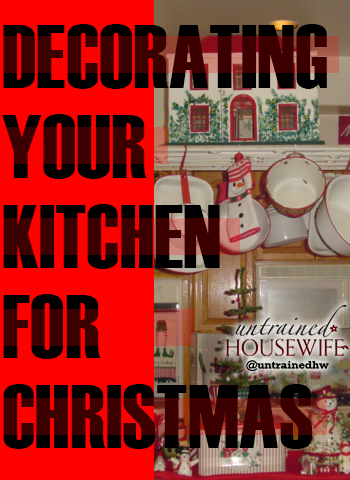 Decorating Your Kitchen for Christmas
