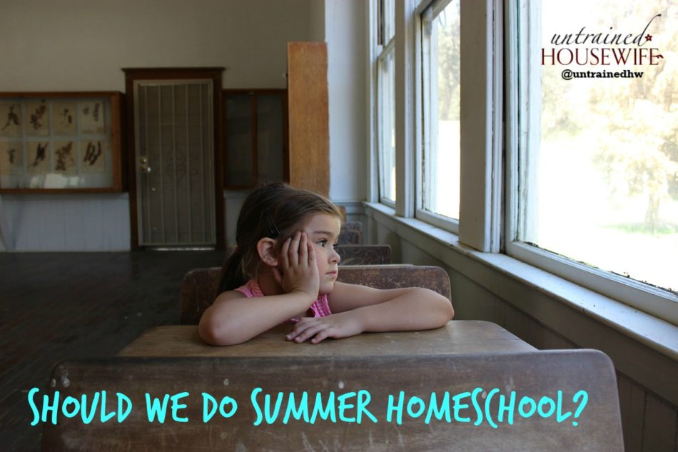 Should We Do Summer Homeschool?