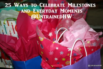 25 Ways to Celebrate Milestones and Everyday Moments as a Family