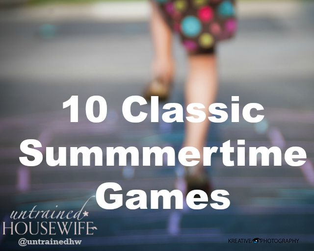 10 Classic Games to Get through the End of Summer