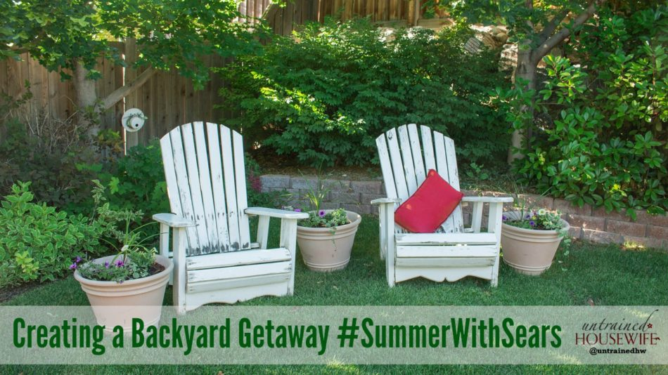 Creating a Backyard Getaway SummerWithSears