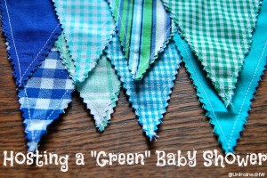 Things to Think About When Throwing a Green Baby Shower