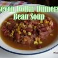 seven dollar dinner soup