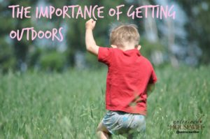 The Importance of Getting Outdoors