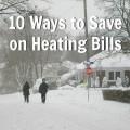 10 Ways to Save on Heating Bills