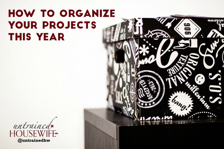 How to Organize Your Projects This Year