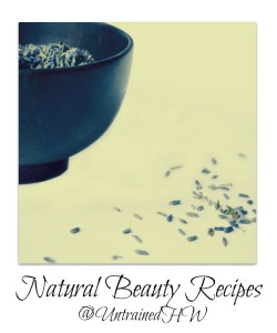 Natural Beauty Recipes on The Untrained Housewife