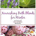 Nourishing Bath Blends for Winter