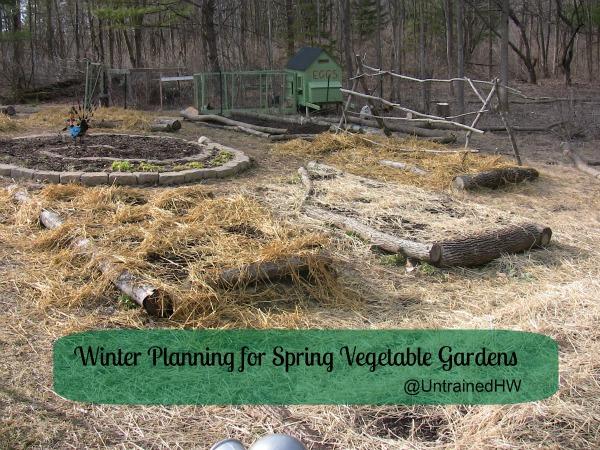 Winter Planning for Spring and Summer Vegetable Gardens – Spring Garden Planning