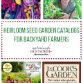 Heirloom Seed Garden Catalogs for Backyard Farmers