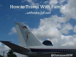 Tips On How to Travel With Your Family and Not Fall Out