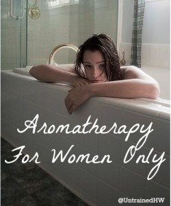 Aromatherapy – For Women Only