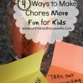 4 ways to make chores more fun for kids