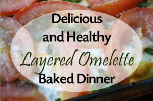 Layered Omelette Dinner Recipe for Easy and Delicious Meal