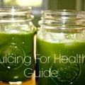 Juicing For Health Guide