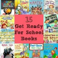 15 Get Ready for School Books