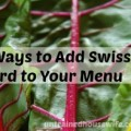 10 Ways to Add Swiss Chard to Your Menu