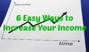 featured - 6 Easy Ways to Increase Your Income
