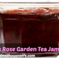 a delicious jar of rose garden tea jam