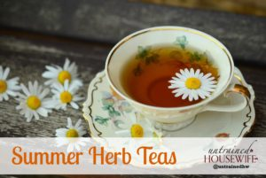 Summer Herb Teas From Your Garden
