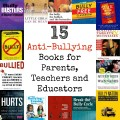 15 Anti-Bullying Books for Parents, Teachers and Educators
