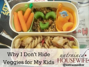 Why I Won't Hide My Kids' Veggies
